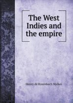 The West Indies and the Empire