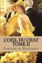 L'Oeil Du Chat, Tome II