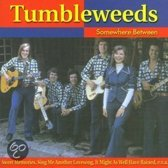 The Tumbleweeds - Somewhere Between