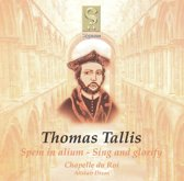 Chapelle Du Roi / Dixon, Alistair Tallis, Thomas Spem In Alium / Sing And Glorify