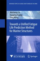 Towards a Unified Fatigue Life Prediction Method for Marine Structures
