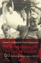 Boek cover En de broodrenner, hij fietste verder. Het wielrennen in België tijdens WO II van Patrieck Geldhof