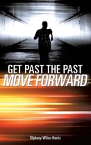 Get Past the Past