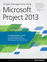 Project Management Using Microsoft Project 2013