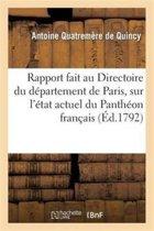 Rapport Fait Au Directoire Du D�partement de Paris, Le 13 Novembre 1792, l'An Ier de la R�publique