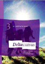Deltacursus - Deltacursus 3 Praktische lessen