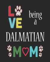 Love Being a Dalmatian Mom