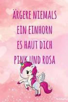 rgere niemals ein Einhorn es haut dich pink und rosa