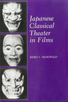 Japanese Classical Theater in Films