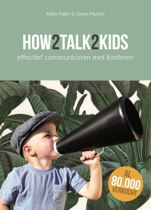 Boek cover How2talk2kids van Adele Faber (Paperback)