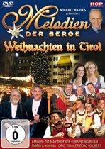 Melodien der rge - Weihnachten in Tirol
