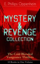 MYSTERY & REVENGE Collection - The Cold Blooded Vengeance Thrillers: 10 Books in One Volume
