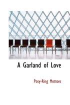 A Garland of Love