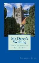 MR Darcy's Wedding