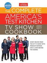 Complete America's Test Kitchen TV Show Cookbook 2001-2017