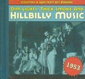 Dim Lights, Thick...1953