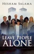 Leave People Alone