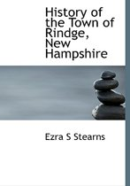 History of the Town of Rindge, New Hampshire