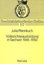 Volksrichterausbildung in Sachsen 1945-1950