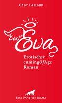 Eva   Erotischer CumingOfAge Roman