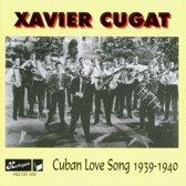 Cuban Love Song 1939-1940