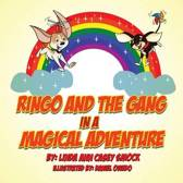 Ringo and the Gang in a Magical Adventure