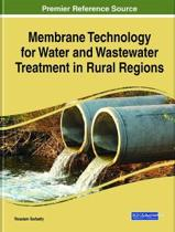 Membrane Technology for Water and Wastewater Treatment in Rural Regions