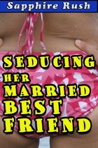 Seducing Her Married Best Friend (cheating husband sock fetish)