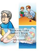 Badkahl Lake Safety Book