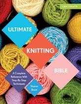 Ultimate Knitting Bible