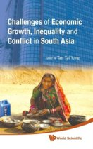 Challenges Of Economic Growth, Inequality And Conflict In South Asia - Proceedings Of The 4th International Conference On South Asia