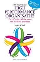 Hoe bouw je een High Performance Organisatie ?
