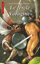 Le cercle Voragine