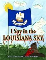 I Spy in the Louisiana Sky
