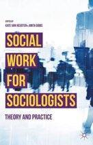 Social Work for Sociologists