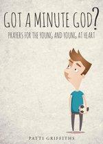 Got a minute God?