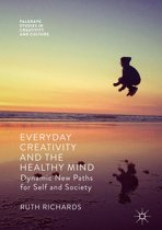 Everyday Creativity and the Healthy Mind