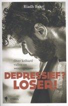 Depressief? Loser!