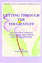 Getting Through the Tough Stuff