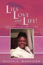 Lies, Love, and Life!