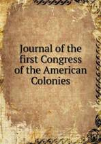 Journal of the First Congress of the American Colonies