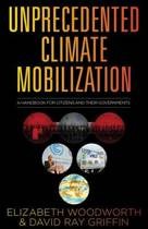 Unprecedented Climate Mobilization