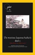 De mooiste Japanse haiku's 2 Basho, Buson, Issa, Shiki en andere