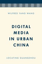 Digital Media in Urban China