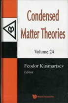 Condensed Matter Theories, Volume 24 (With Cd-rom) - Proceedings Of The 32nd International Workshop