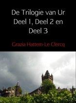 De Trilogie van Ur Deel 1, Deel 2 en Deel 3