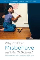 Why Children Misbehave and What To Do About It