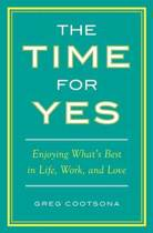 The Time for Yes