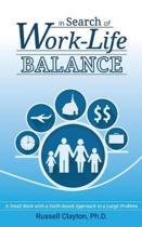 In Search of Work-Life Balance