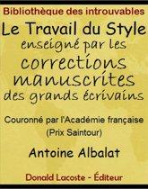 Omslag van 'Le Travail du Style enseigné par les corrections manuscrites des grands écrivains'